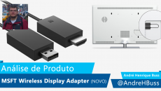 [Vídeo] Análise Microsoft Wireless Display Adapter (novo)