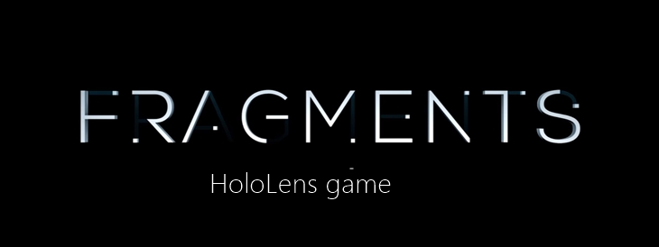 fragments hololens game