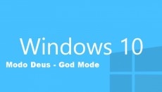 "Como habilitar o ""Modo Deus"" (God Mode) no windows 10"