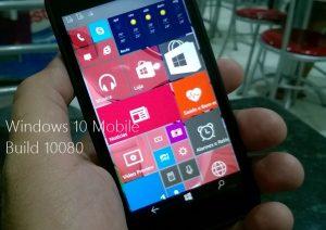 windows 10 mobile build 10080