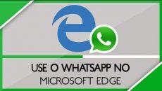 Microsoft Edge agora suporta o WhatsApp Web