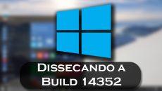 [Vídeo] Confira as novidades da nova Build 14352