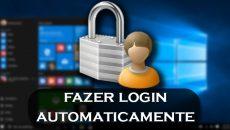 Aprenda a fazer login automaticamente em seu Windows 10!