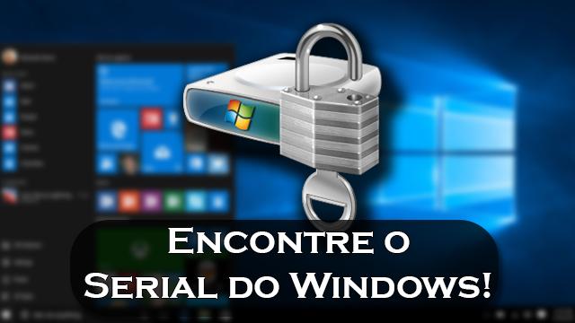 Encontre facilmente a chave de ativação do seu Windows!