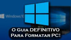 O Guia definitivo para formatar o seu PC e corrigir problemas ou remover a versão Insider!