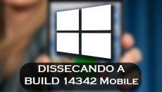 [Vídeo] Dissecando o Windows 10 Mobile build 14342