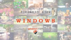 Deixe seu Windows bonito com nossos pacotes de temas e imagens