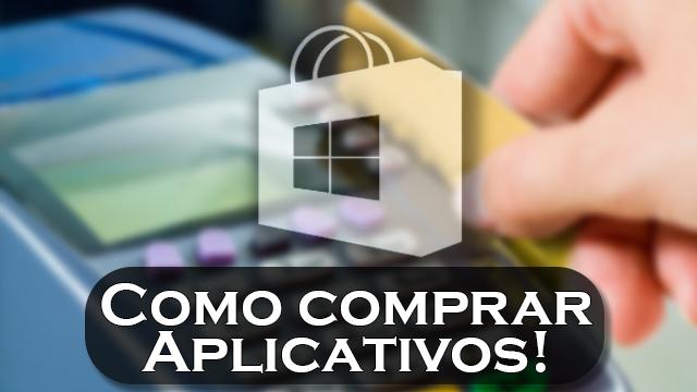 Como comprar aplicativos para Windows Phone / Windows 10 Mobile