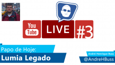 [Vídeo] Lumia Legado #3 YouTube Live