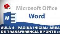 #ProjetoOffice – Aula 4 – Guia: Página Inicial – Menus: Área de Transferência e Fonte – Parte 2