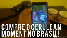 Você poderá comprar o Cerulean Moment no Brasil! – CWNews #6