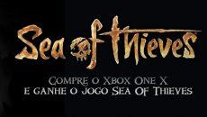 Compre um Xbox One X e ganhe o Sea of Thieves de graça