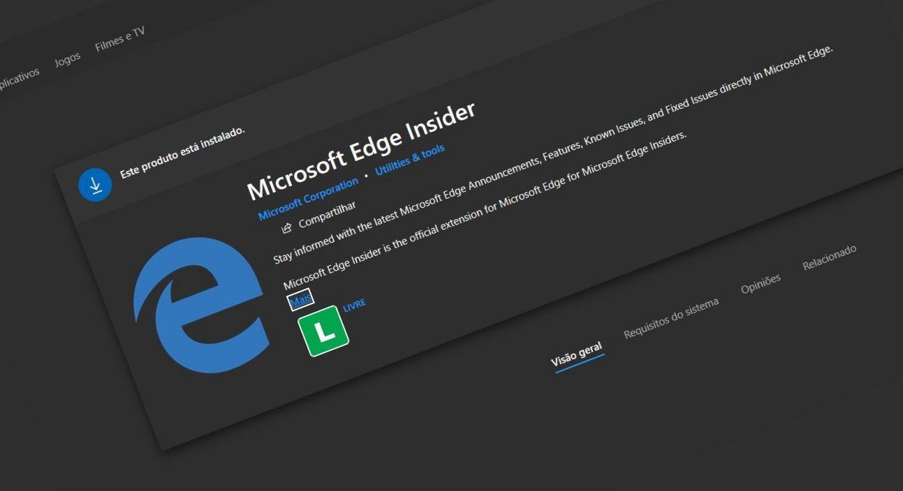 Instale agora a extensão do Microsoft Edge Insider para ficar sempre atualizado