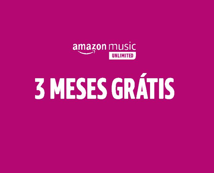 Amazon Music Unlimited por 3 meses grátis