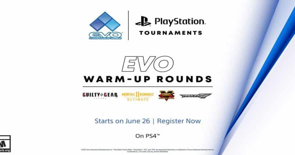 Evo Warm-up Rounds começam neste sábado!